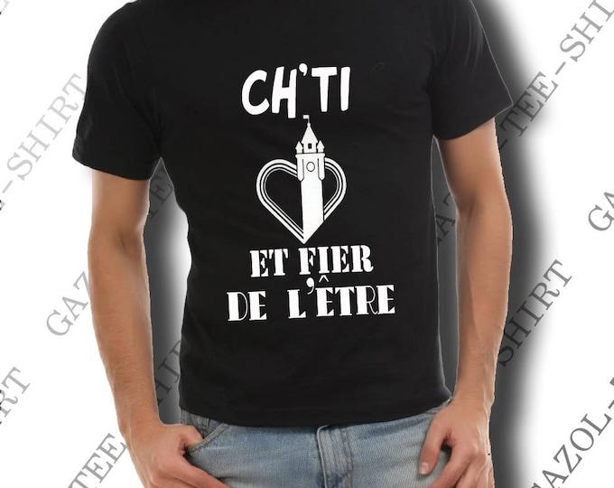 """Tee-shirt """"Ch'ti et fier de l'être"""". Col rond."""