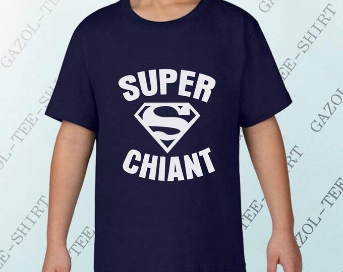 """T-shirt enfant humour """"SUPER CHIANT."""" T-shirt 100% coton pour petit garçon. Idée cadeau noël drôle et humoristique."""