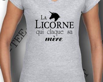 """T-shirt  """"La licorne qui claque sa mère. """" fashion humour provoc."""