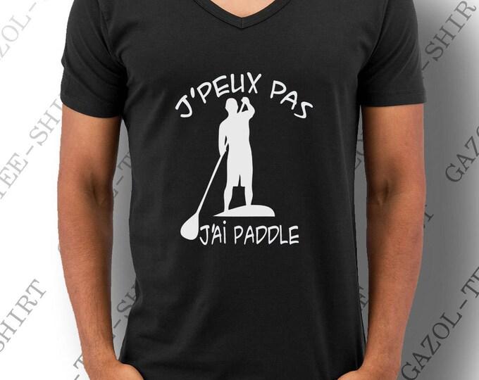 """T-shirt """"J' peux pas, paddle."""" sport aquatique."""