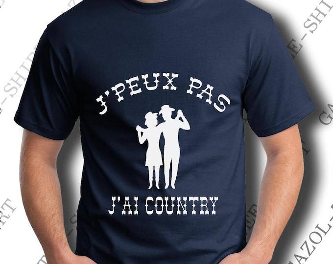 "Tee-shirt ""J' peux pas, j'ai country."""
