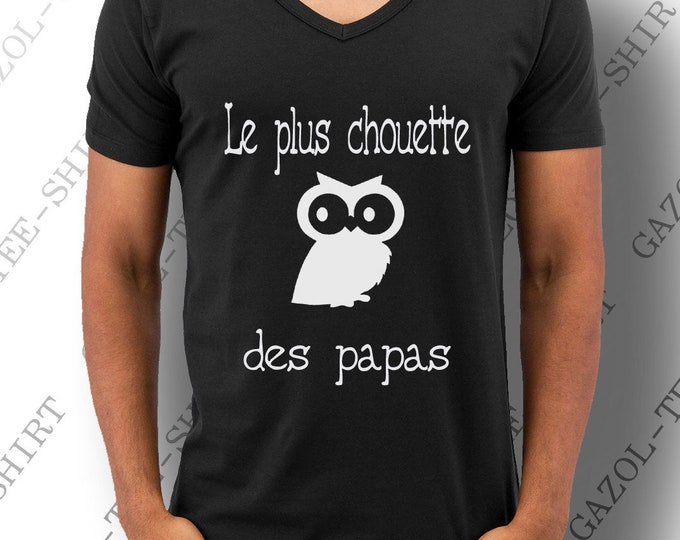 """T-shirt pour papa """"Le plus chouette des papas."""" Tee-shirt idée cadeau fête des pères. T-shirt 100% coton."""