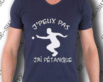 """T-shirt """"J' peux pas, j'ai pétanque."""" Tee-shirt humour idée cadeau bouliste."""