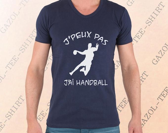 "Tee-shirt ""J' peux pas, j'ai handball."""