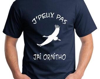 """T-shirt """"T-shirt """"J'peux pas j'ai ornitho"""""""