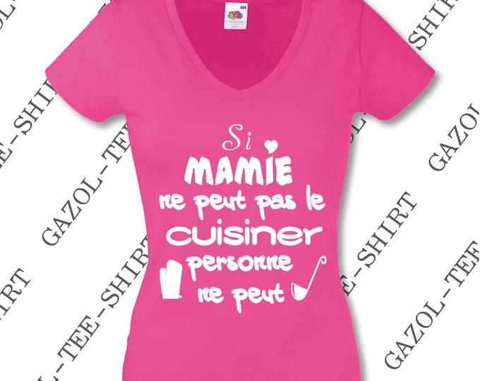 Si mamie ne peut pas le cuisiner personne ne peut t-shirt.