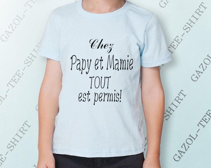 """T-shirt enfant """"Chez papy et mamie tout est permis."""""""