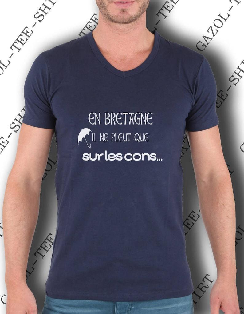 T-shirt En Bretagne il ne pleut que sur les cons image 0