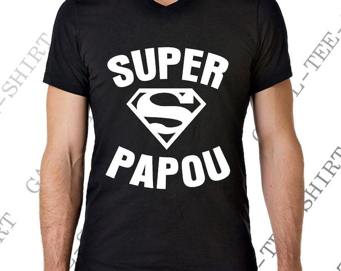 """Idée cadeau fête des papas ou des papys Tee-shirt """"SUPER PAPOU."""" Col V. Idée cadeau fête des"""
