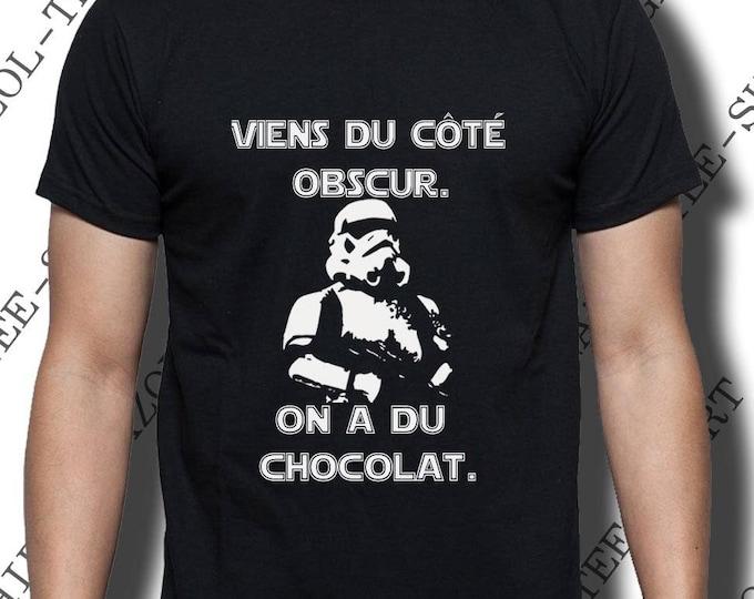 """T-shirt """"Viens du côté obscur. On a du chocolat"""" Stormtrooper drôle."""