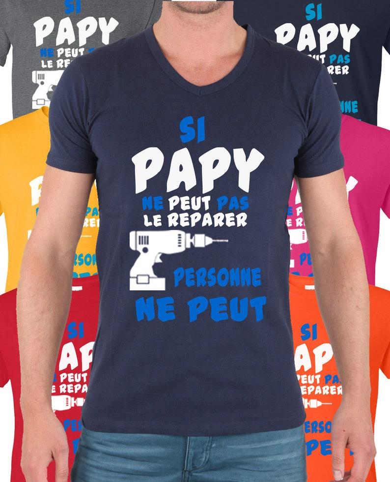 T-shirt Si papy ne peut pas le réparer alors personne ne peut. image 0