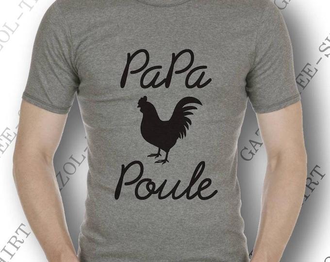 """T shirt à offrir à papa """"Papa Poule."""" Col rond. Idée cadeau homme, anniversaire papa."""