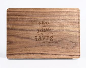 Saves Us Wood Case - Walnut Wood Cover for Apple Mac Air Pro 11 12 13 15 inch  - Mac Skin - Mac Sticker - Mac Cover Mac Case for gift
