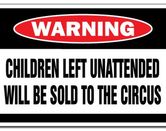 FUNNY METAL SIGN HOME DECOR:MAN CAVE LARGE A3 SIZE CHILDREN SOLD TO THE CIRCUS