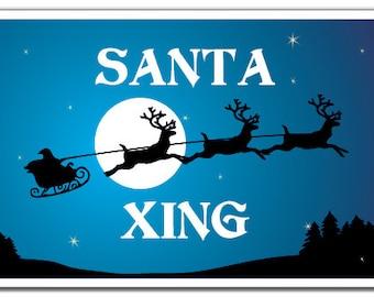 Santa Xing Novelty Sign christmas holiday season santa reindeer presents gift