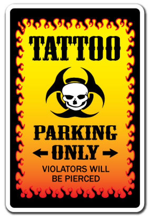 Tattoo Studio Novelty Sign Parking Body Art Gift Etsy