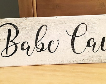 Hand-painted wood sign, Babe cave