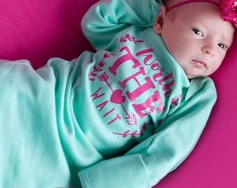Newborn gown Worth the wait Aqua and hot pink, newborn girl aqua and hot pink baby girl take home outfit, newborn girl hospital outfit, baby