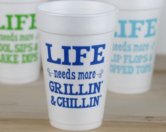 Funny Backyard Barbecue Cups, Grilling Out Party Cups, Backyard Party Cups, Life Needs More Grilling and Chilling, Funny BBQ Cups