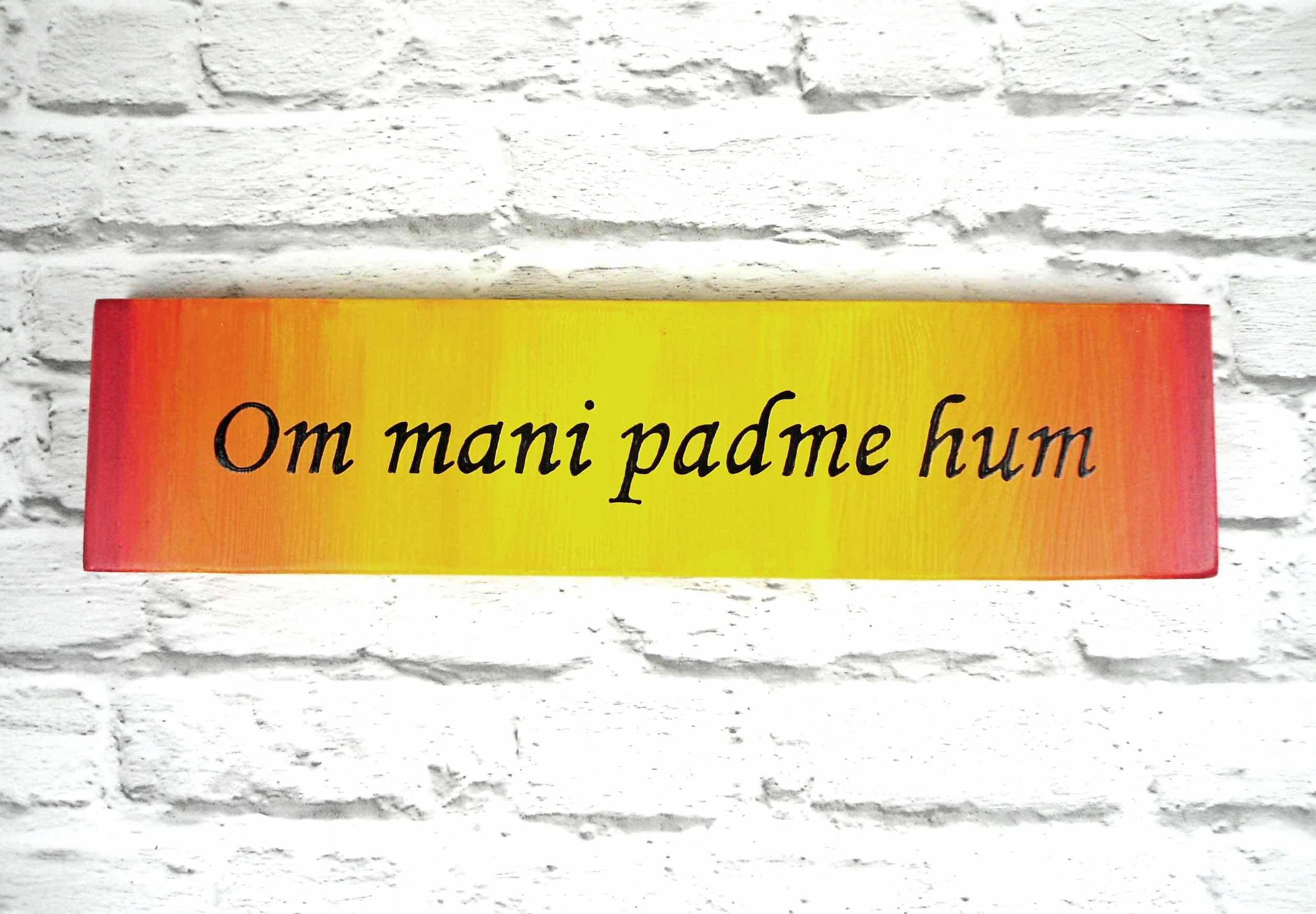 Om mani padme hum mantra plaque Buddhist mantra sign