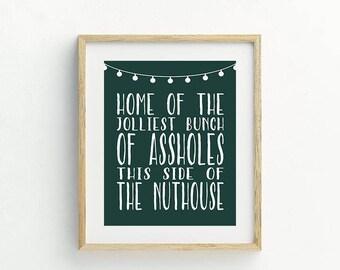 National Lampoons Christmas Vacation-Print-Nuthouse-PRINTABLE-8X10-Green-Typography-Christmas Decor-Home Decor-Seasonal