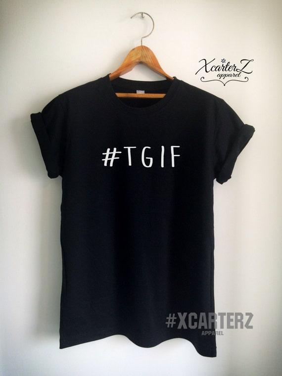 Tgif Shirt Tgif T Shirt Tgif Merch Thanks God Its Friday Etsy