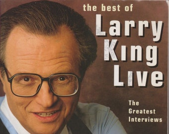 The Best of Larry King Live - The Greatest Interviews (Softcover: Television, Celebrities) 1995