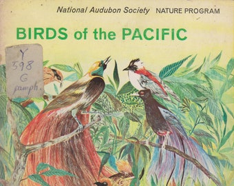 Birds of the Pacific - National Audubon Society Nature Program (Softcover: Birds, Educational) 1965