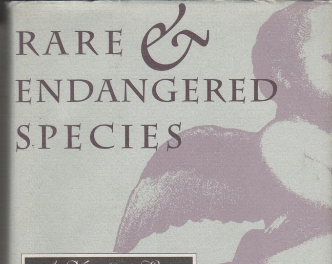 Rare & Endangered Species (A Novella and Stories) by Richard Bausch (Hardcover:  First Edition) 1994