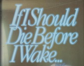 If I Should Die Before I Wake...Jerry Falwell (Hardcover, Baptist) 1986