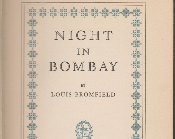 Night in Bombay by Louis Bromfield (Hardcover, First Edition)