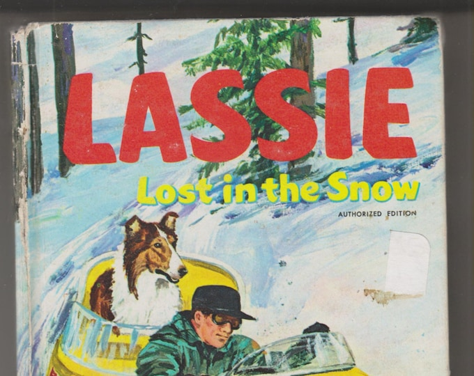 Lassie Lost in the Snow (Whitman Television Book  1504) (Hardcover: Children's) 1969