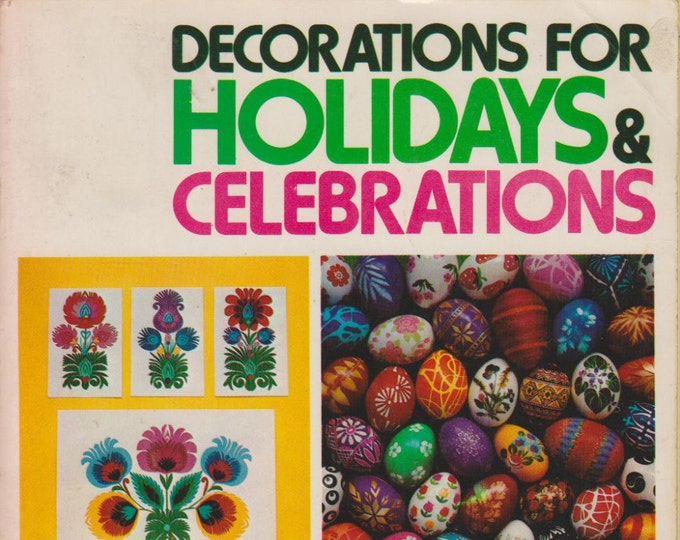 Decorations for Holidays & Celebrations (Paperback: Crafts) 1979