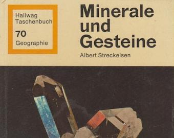 Minerale und Gesteine Albert Streckeisen (In German) 1972 Hardcover