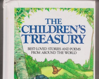 The Children's Treasury Best Loved Stories and Poems From Around The World  (Hardcover: Children's) 1987