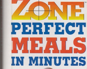 Zone Perfect Meals in Minutes  (Spiralbound: Diet, Cookbook, Nutrition) 1997