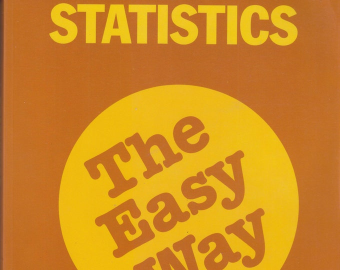 Barron's Statistics The Easy Way (Softcover:  Educational) 1997