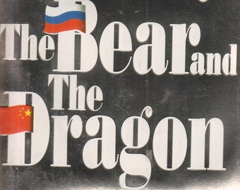The Bear and the Dragon  by Tom Clancy  (Paperback, Suspense, Jack Ryan) 2001