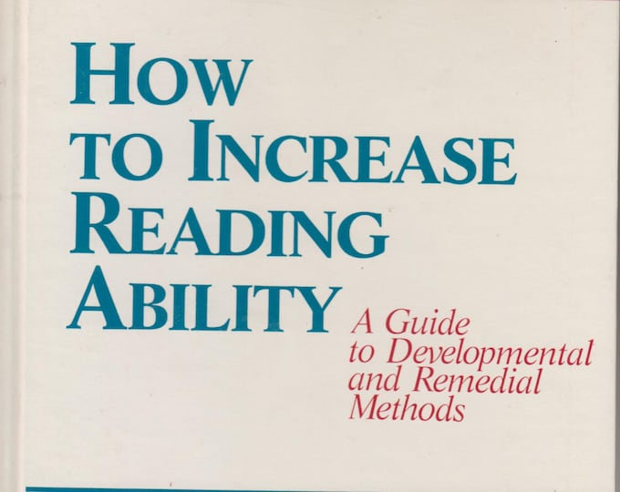 How To Increase Reading Ability - A Guide to Developmental and Remedial Methods (Hardcover, Teaching, Educational)  1985
