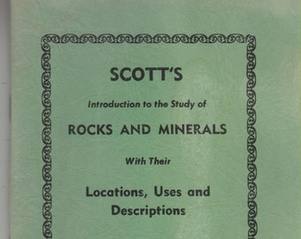 Scott's Rocks and Minerals   including the story of Uranium (Staple-bound: Nature)  1966 Edition