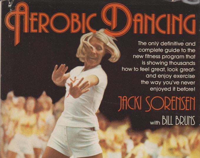 Aerobic Dancing by Jacki Sorensen with Bill Bruns  (Hardcover: Dance, Exercise)