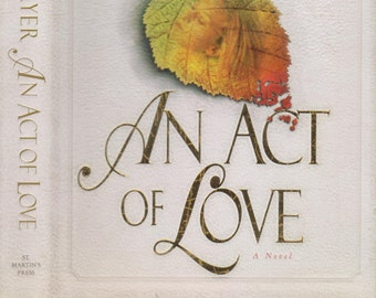 An Act of Love by Nancy Thayer ( Hardcover: Fiction) 1997