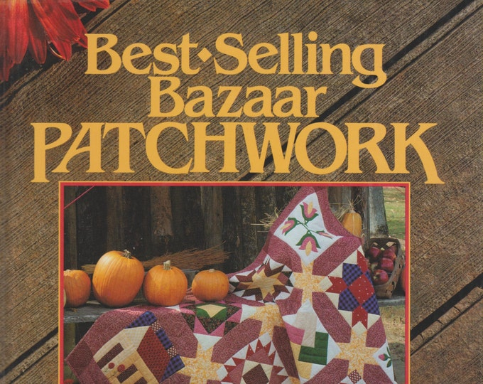 Best-Selling Bazaar Patchwork (Hardcover:  Crafts) 1992