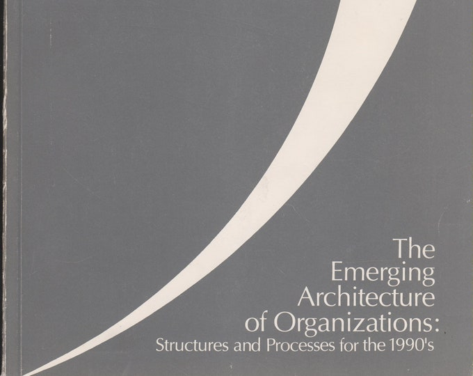 The Emerging of Architecture of Organizations: Structures and Processes for the 1990's  (Softcover, Business)