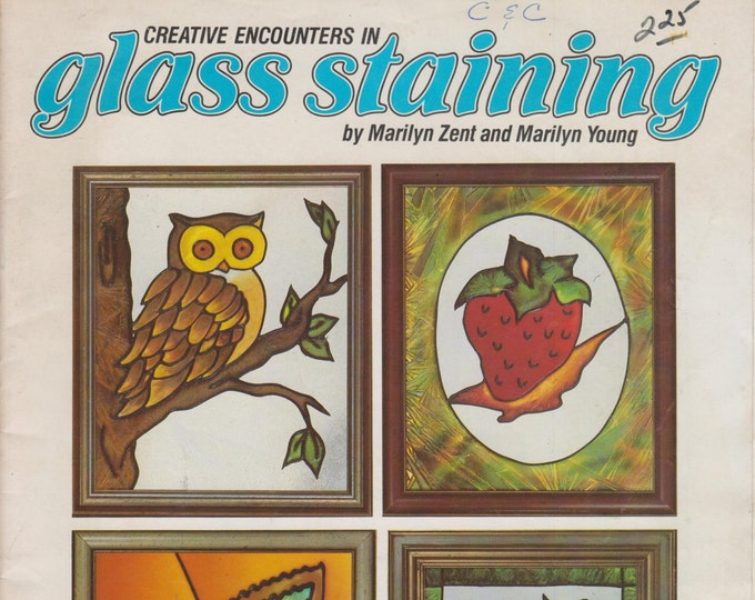 Creative Encounters in Glass Staining (Staple Bound: Crafts)