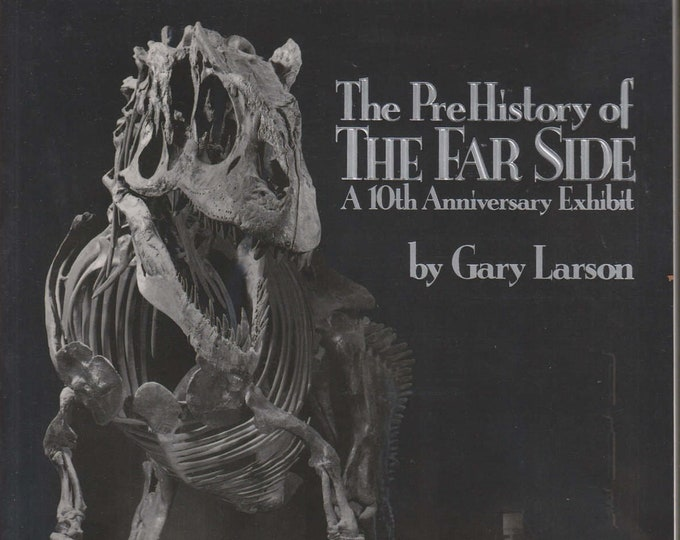 The PreHistory of The Far Side - A 10th Anniversary Exhibit (Softcover: Humor, Comics) 1990