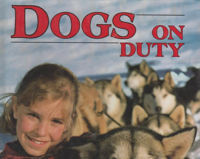 Dogs on Duty (Book and Poster) (Hardcover: Dogs) 1988