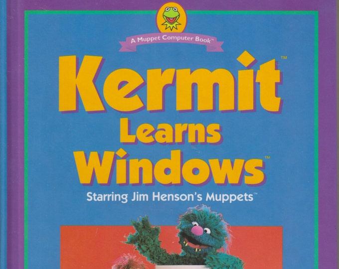 Kermit Learns Windows (A Muppet Computer Book)