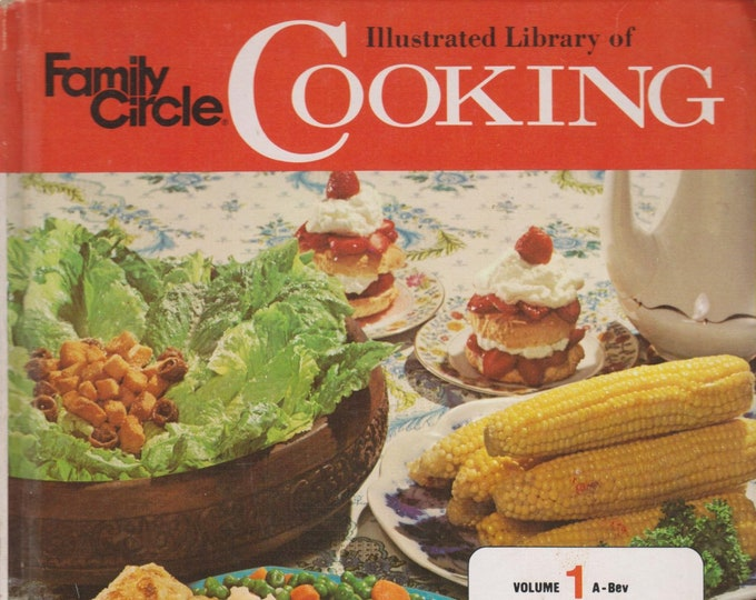Family Circle Illustrated Library of Cooking Volume 1 A-Bev  (Hardcover:  Cooking)  1972