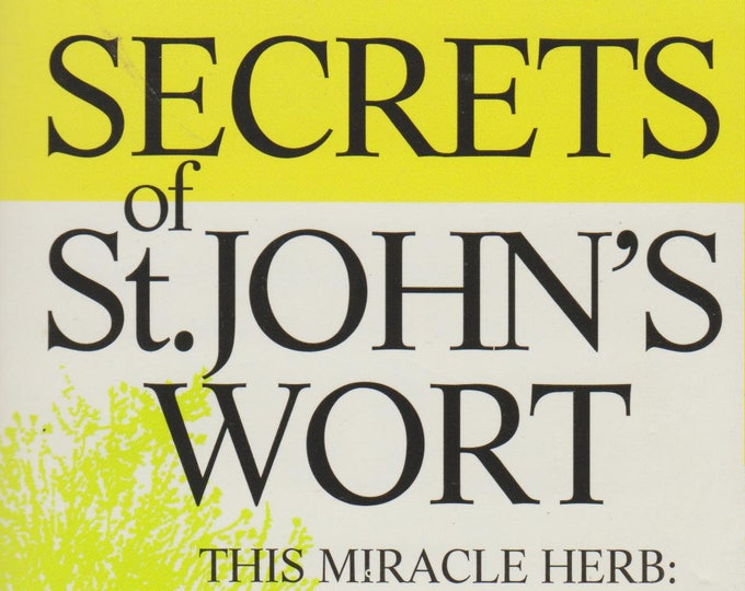 Secrets of St. John's Wort: Treat Depression Naturally With St. John's Wort!  (Paperback, Health)  1998